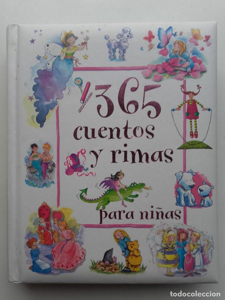 365 CUENTOS Y RIMAS PARA NIÑAS - ED. PARRAGON - 2005 (Libros de Segunda Mano - Literatura Infantil y Juvenil - Cuentos)