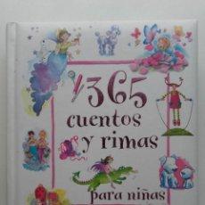 Libros de segunda mano: 365 CUENTOS Y RIMAS PARA NIÑAS - ED. PARRAGON - 2005. Lote 143055210