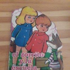 Libros de segunda mano: EL ZORRITO Y LA ESCUELA CUENTO TORAY. Lote 143392110