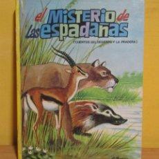 Libros de segunda mano: EL MISTERIO DE LAS ESPADAÑAS -CUENTOS DEL DESIERTO Y LA PRADERA-Nº 6 ED. VASCO-AMERICANA AÑO 1970. Lote 143552350