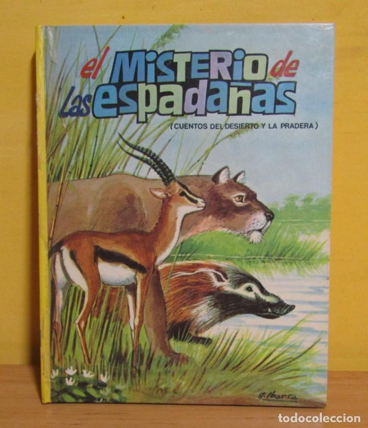 Libros de segunda mano: EL MISTERIO DE LAS ESPADAÑAS -CUENTOS DEL DESIERTO Y LA PRADERA-Nº 6 ED. VASCO-AMERICANA AÑO 1970 - Foto 6 - 143552350