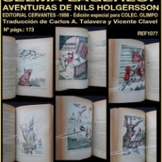 Libros de segunda mano: PCBROS - AVENTURAS DE NILS HOLGERSSON - SELMA LAGERLÖF - ED. CERVANTES - COL. OLIMPO - 1956. Lote 143653482