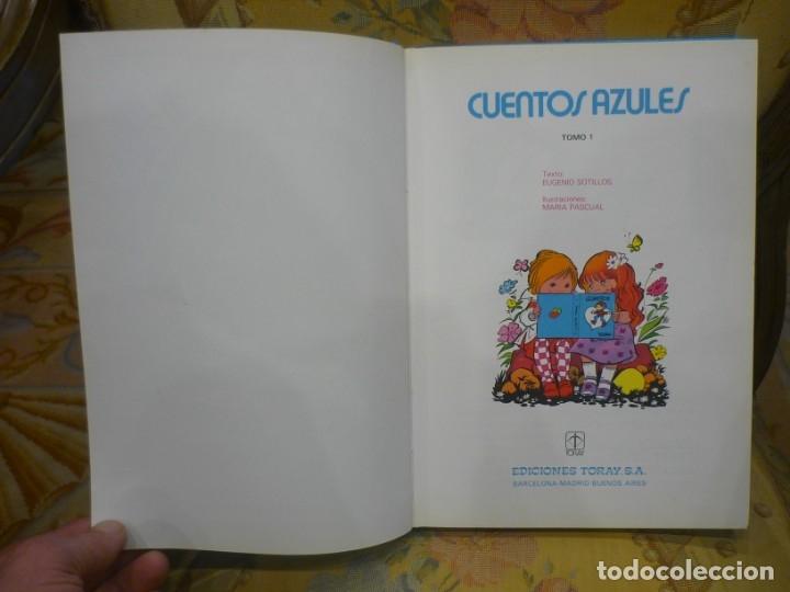 Libros de segunda mano: CUENTOS AZULES. TOMO 1. ILUSTRADO POR MARÍA PASCUAL. TORAY 1.982. - Foto 4 - 143779322
