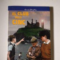 Libros de segunda mano: EL CLUB DELS CINC - ELS CINC ALTRA VEGADA A L´ILLA DE KIRRIN - EDITORIAL JUVENTUT - CATALÁN. Lote 143917210