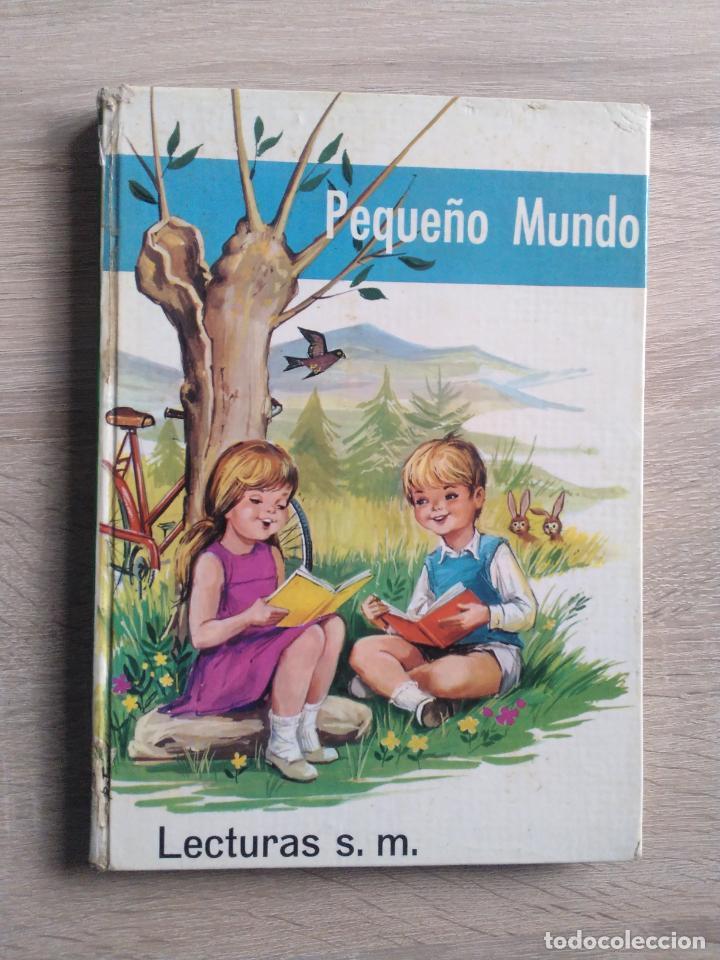 PEQUEÑO MUNDO * LECTURAS S.M. * 1967 (Libros de Segunda Mano - Literatura Infantil y Juvenil - Cuentos)
