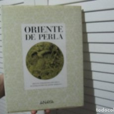 Libros de segunda mano: ORIENTE DE PERLA.MIGUEL HERNANDEZ PACHECO.-JAVIER SERRANO.ANAYA 1991.-1ª EDICION-LEER DESCRIPCION. Lote 144167594