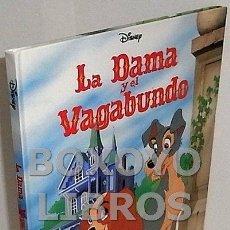 Libros de segunda mano: DISNEY. LA DAMA Y EL VAGABUNDO. Lote 143951796