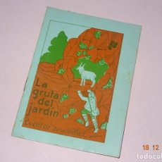Libros de segunda mano: ANTIGUO * LA GRUTA DEL JARDIN * DE CUENTOS DE LA NIÑEZ SERIE A Nº 23 DE EDITORIAL CARTEL DE VIGO. Lote 144407402