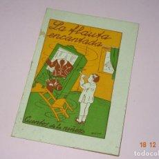 Libros de segunda mano: ANTIGUO * LA FLAUTA ENCANTADA * DE CUENTOS DE LA NIÑEZ SERIE A Nº 39 DE EDITORIAL CARTEL DE VIGO. Lote 144407770