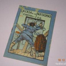 Libros de segunda mano: ANTIGUO *LA CASA DE LOS FANTASMAS* DE CUENTOS DE JOB SERIE A Nº 2 DE INDUSTRIAS FARO VIGO. Lote 144408518