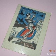 Libros de segunda mano: ANTIGUO *EL PRÍNCIPE VALEROSO* DE CUENTOS DE JOB SERIE A Nº 13 DE INDUSTRIAS FARO VIGO. Lote 144408626