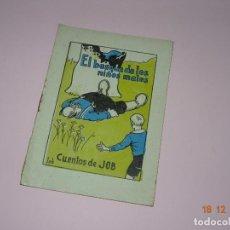 Libros de segunda mano: ANTIGUO *EL BOSQUE DE LOS NIÑOS MALOS* DE CUENTOS DE JOB SERIE A Nº 56 DE INDUSTRIAS FARO VIGO. Lote 144409682