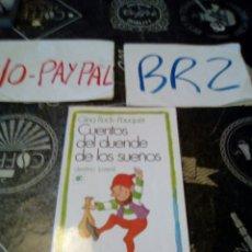 Libros de segunda mano: CUENTOS DEL DUENDE DE LOS SUEÑOS GINA RUCK PAUQUET EDICIONES DESTINO. Lote 144630677