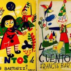 Libros de segunda mano: 4 CUENTOS DE FRANCIS BARTOLOZZI. TOMOS 1 Y 2.. Lote 144787006