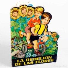 Libros de segunda mano: CUENTO TROQUELADO LA REBELIÓN DE LAS FLORES 1958. 1ªED.. Lote 144959358