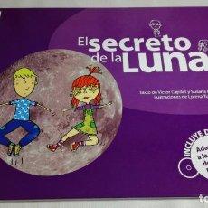 Libros de segunda mano: EL SECRETO DE LA LUNA - COLECCIÓN CARAMBUCO - ADAPTADO LENGUA SIGNOS ESPAÑOLA + DVD. Lote 145000522