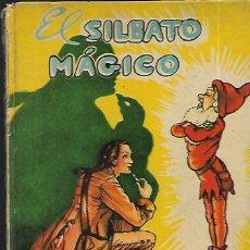 Libros de segunda mano: CUENTO FERRÁNDIZ * EL SILBATO MÁGICO * . Lote 145163946