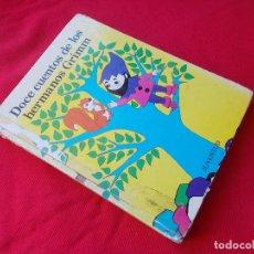 Libros de segunda mano: DOCE CUENTOS DE LOS HERMANOS GRIMN - ED. JUVENTUD 1981. Lote 145247986