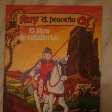 Libros de segunda mano: RUY EL PEQUEÑO CID - EL LIBRO DE CABALLERIAS -REFM3E2. Lote 145276618