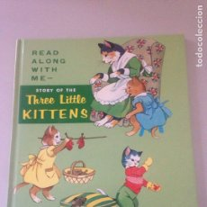 Libros de segunda mano: STORY OF THE THREE LITTLE KITTENS. Lote 145551926