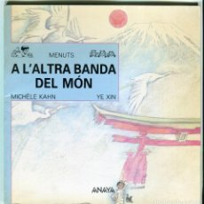 Livros em segunda mão: -MENUTS BIBLIOTECA - A L'ALTRA BANDA DEL MÓN - ED. ANAYA - EXCEL.LENT + 6 ANYS EN CATALÀ AÑO 1989. Lote 145891350