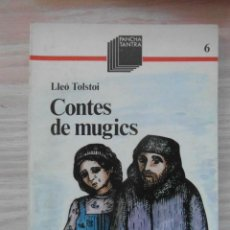 Libros de segunda mano: CONTES DE MUGICS. LLEO TOLSTOI. EDITORIAL CASALS. 1ª EDICIO 1984. PANCHA TANTRA. 92 PG. DEBIBL. Lote 146071910
