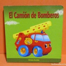 Libros de segunda mano: EL CAMION DE BOMBEROS -VEHICULOS DIVERTIDOS- ILUSTRADOR ARTUR RAJCH CARTON DURO 10 PAGINAS. Lote 146348018
