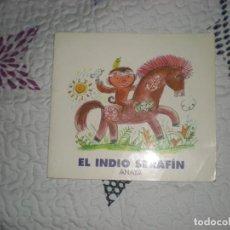 Libros de segunda mano: EL INDIO SERAFÍN;VV.AA.GRUPO ANAYA;1996. Lote 146368862