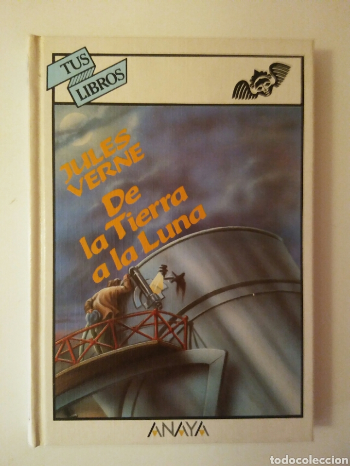 COLECCIÓN-TUS LIBROS-ANAYA-AÑO1980-JULES VERNE DE LA TIERRA A LA LUNA-N.84 (Libros de Segunda Mano - Literatura Infantil y Juvenil - Cuentos)