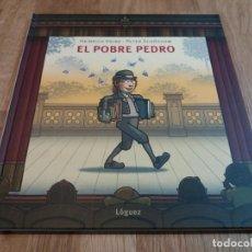 Libros de segunda mano: EL POBRE PEDRO. HEINRICH HEINE. LÓGUEZ. GRAN FORMATO.. Lote 146924578