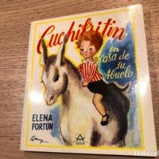 Libros de segunda mano: ELENA FORTUN. CUCHIFRITIN EN CASA DE SU ABUELO. AGUILAR. 1981.. Lote 147310622