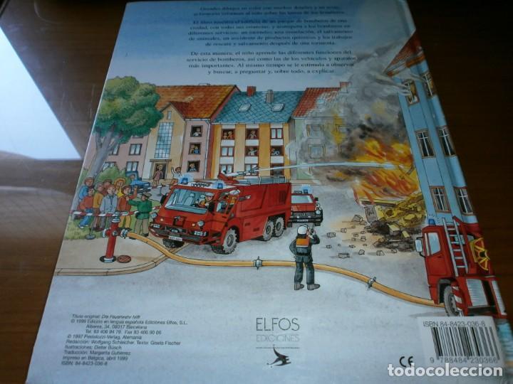 Libros de segunda mano: NUESTROS AMIGOS, LOS BOMBEROS - DIETER BÜSCH - ELFOS EDICIONES, S.L., 1999. - Foto 11 - 147580606