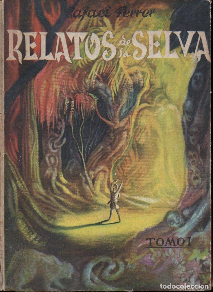 FERRER FORNES . RELATOS DE LA SELVA TOMO I (Libros de Segunda Mano - Literatura Infantil y Juvenil - Cuentos)