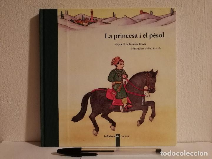 LIBRO - LA PRINCESA I EL PESOL - INFANTIL - ED. LA GALERA - EN CATALAN (Libros de Segunda Mano - Literatura Infantil y Juvenil - Cuentos)