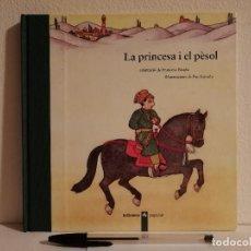 Libros de segunda mano: LIBRO - LA PRINCESA I EL PESOL - INFANTIL - ED. LA GALERA - EN CATALAN. Lote 147791310