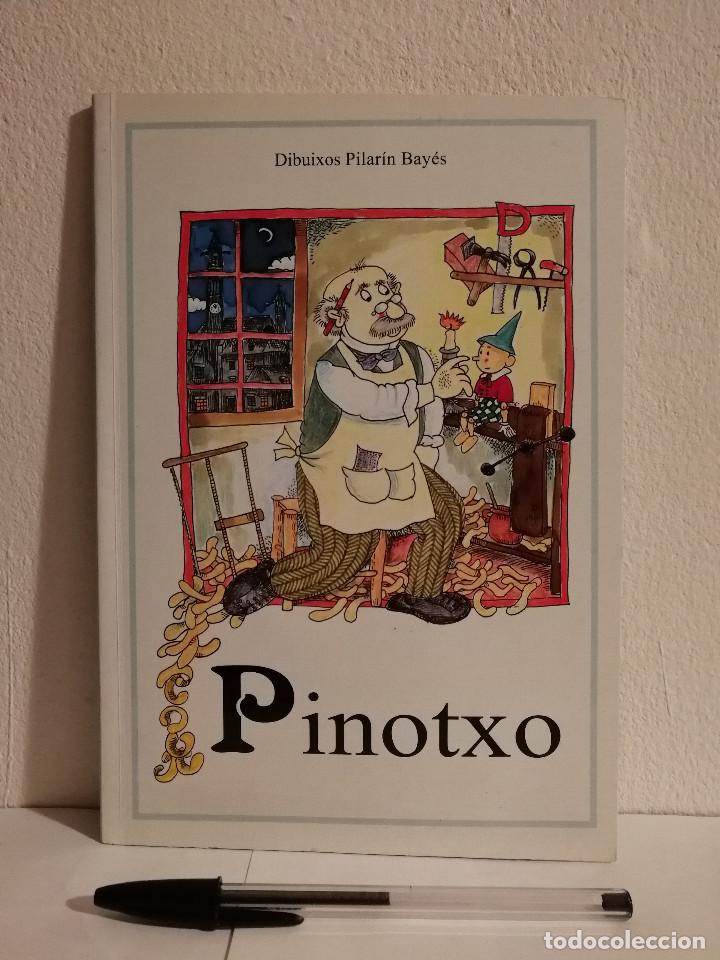 LIBRO - PINOTXO - INFANTIL - PILARIN BAYES - EN CATALAN (Libros de Segunda Mano - Literatura Infantil y Juvenil - Cuentos)