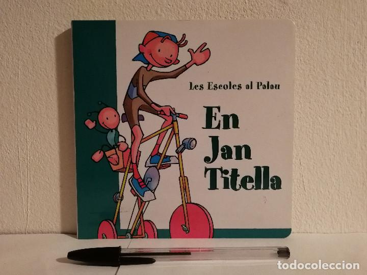LIBRO + CD - EN JAN TITELLA - INFANTIL - LES ESCOLES AL PALAU DE LA MUSICA (Libros de Segunda Mano - Literatura Infantil y Juvenil - Cuentos)