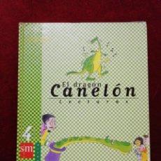 Livres d'occasion: EL DRAGÓN CANELÓN. LECTURAS 4 DE PRIMARIA.. Lote 147970161