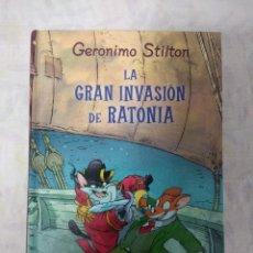 Libros de segunda mano: LIBRO/GERONIMO STILTON/LA GRAN INVASION DE RATONIA/EDITORIAL DESTINO.. Lote 148065706