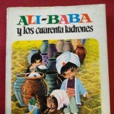 Libros de segunda mano: ALI-BABA Y LOS CUARENT LADRONES, BRUGUERA, COLECCION PARA LA INFANCIA. 1968. Lote 148144234