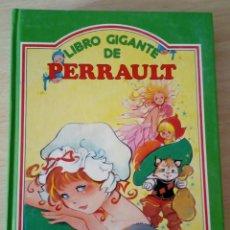 Libros de segunda mano: LIBRO GIGANTE DE PERRAULT, AÑO 87. SUSAETA EDICIONES. Lote 148425702