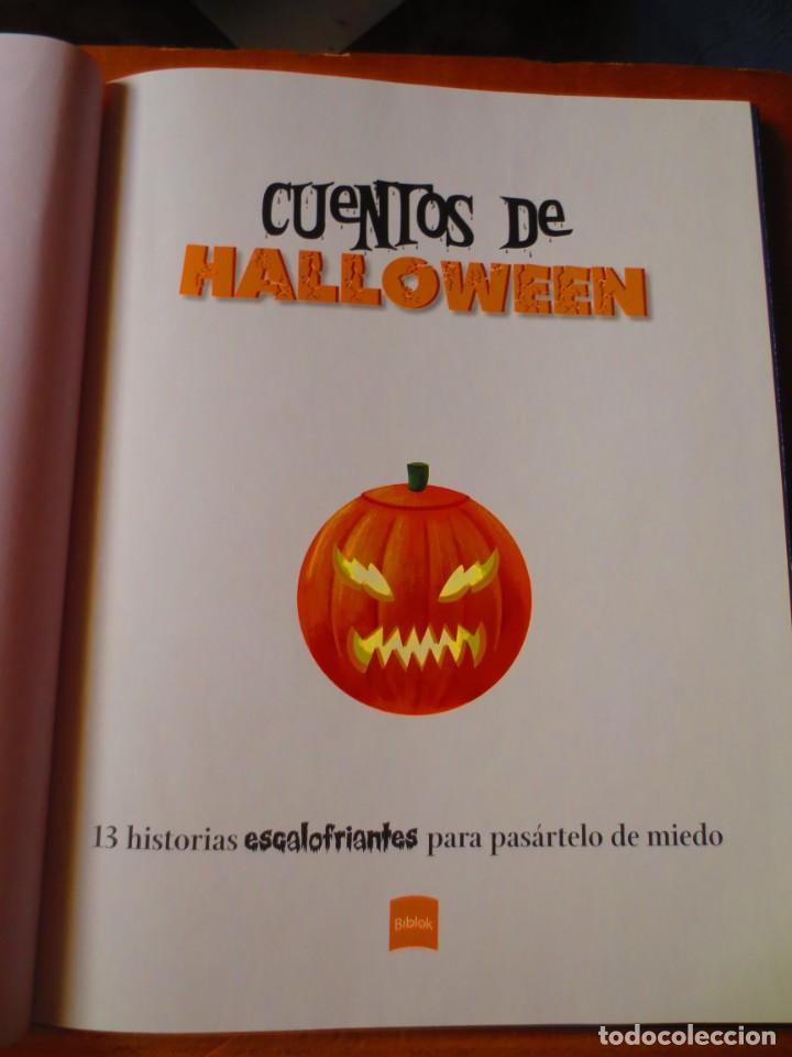 Libros de segunda mano: Cuentos de Halloween. 13 Historias Escalofriantes para pasartelo de Miedo (Biblok) - Foto 3 - 148543694