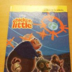 Libros de segunda mano: EL LIBRO DE LA PELÍCULA (DISNEY) CHICKEN LITTLE. Lote 148793334