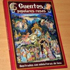 Libros de segunda mano: CUENTOS POPULARES RUSOS - ILUSTRADOS CON MINIATURAS DE LACA - EDITORIAL YARKIY GOROD - AÑO 2009. Lote 148959778