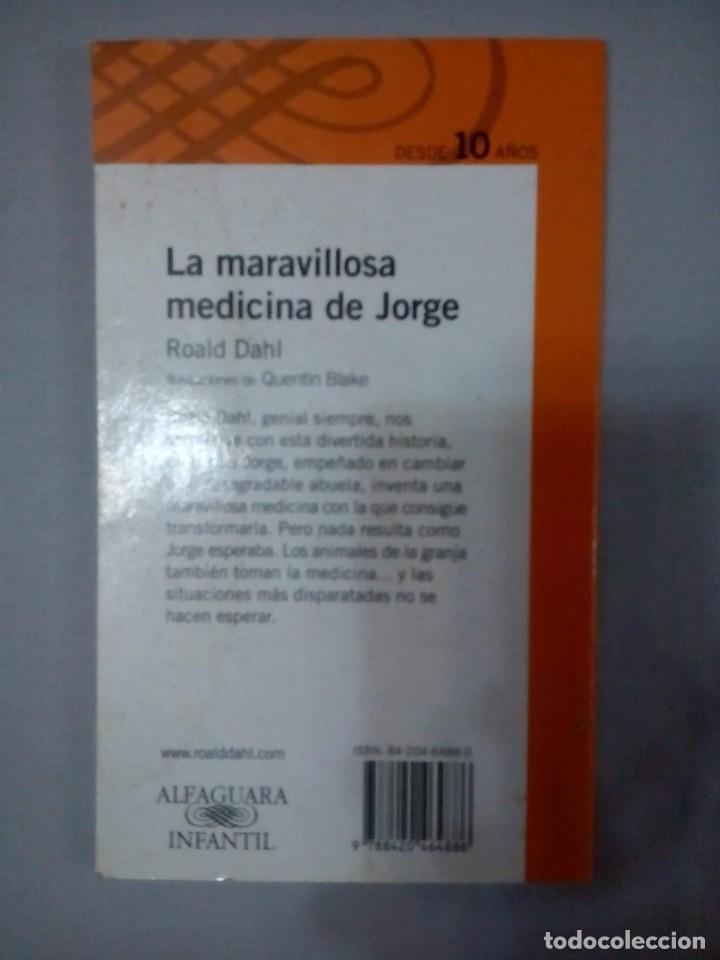 Libros de segunda mano: La maravillosa medicina de Jorge- Roald Dahl - Foto 3 - 149541586