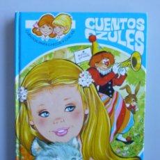 Libros de segunda mano: CUENTOS AZULES // TOMO 10 // EUGENIO SOTILLOS // 1981 // ED. TORAY // ILUSTRAN HUESCAR Y AYNE. Lote 150480370