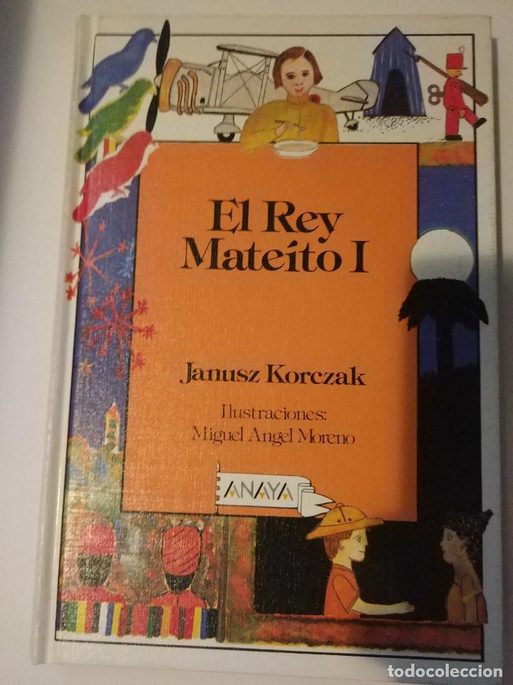 EL REY MATEÍTO I. JANUSCZ KORCZAK. ED. ANAYA 1986 (Libros de Segunda Mano - Literatura Infantil y Juvenil - Cuentos)
