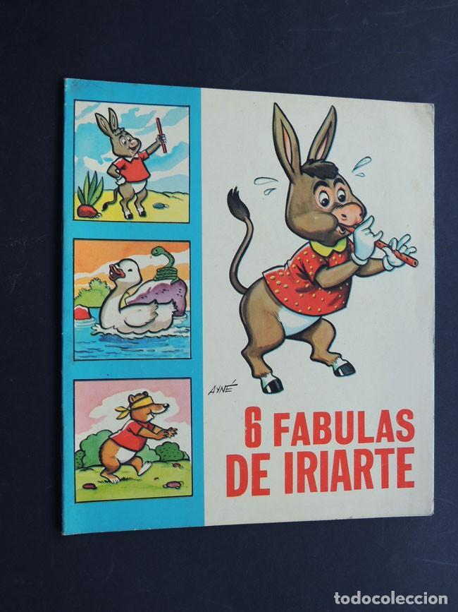 ANTONIO AYNE / 6 FABULAS DE IRIARTE / EDICIONES TORAY 1968 / SIN USAR (Libros de Segunda Mano - Literatura Infantil y Juvenil - Cuentos)