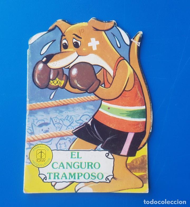 EL CANGURO TRAMPOSO N° 25 - ANIMALITOS TROQUELADOS - CUENTOS TORAY - 1978 (Libros de Segunda Mano - Literatura Infantil y Juvenil - Cuentos)