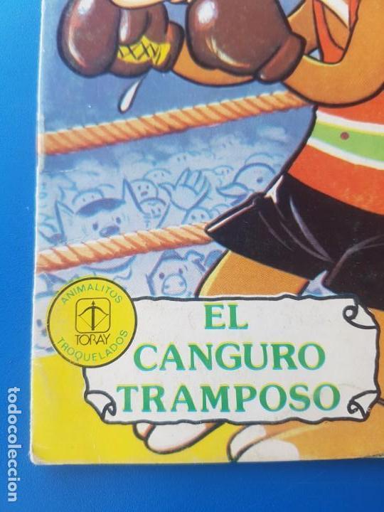Libros de segunda mano: EL CANGURO TRAMPOSO N° 25 - ANIMALITOS TROQUELADOS - CUENTOS TORAY - 1978 - Foto 6 - 150994078